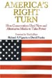 America's Right Turn: How Conservatives Used New and Alternative Media to Take Power