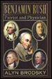 Benjamin Rush: Patriot and Physician