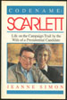 Codename: Scarlett—Life on the Campaign Trail by the Wife of a Presidential Candidate