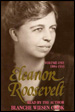 Eleanor Roosevelt: Volume 1, 1884-1933