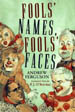 Fools' Names, Fools' Faces