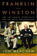 Franklin & Winston: An Intimate Portrait of an Epic Friendship