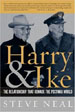 Harry & Ike: The Partnership That Remade the Postwar World