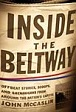 Inside the Beltway: Offbeat Stories, Scoops and Shenanigans from Around the Nation's Capital