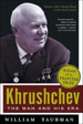Khrushchev:  The Man and His Era (Part 1)