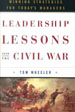 Leadership Lessons from the Civil War