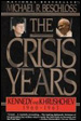 The Crisis Years: Kennedy and Khrushchev, 1960-1963