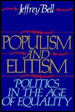 Populism and Elitism: Politics in the Age of Equality