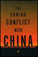 The Coming Conflict with China