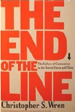 The End of the Line: The Failure of Communism in the Soviet Union and China