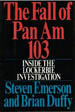 The Fall of Pan Am 103: Inside the Lockerbie Investigation