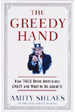 The Greedy Hand: How Taxes Drive Americans Crazy & What to do About it