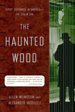 The Haunted Wood:  Soviet Espionage in America The Stalin Era