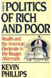The Politics of Rich and Poor: Wealth and the Electorate in the Reagan Aftermath
