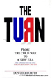 The Turn:  From the Cold War to a New Era