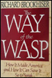 The Way of the WASP: How it Made America and How It Can Save It ...So to Speak