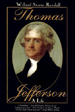 Thomas Jefferson: A Life