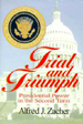Trial & Triumph: Presidential Power in the Second Term