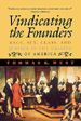 Vindicating the Founders: Race, Sex, Class and Justice in the Origins of America