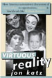 Virtuous Reality:  How America Surrendered Discussion of Moral Values to Opportunists, Nitwits & Blockheads like William Bennett